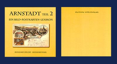 Arnstadt - Ein Bild-Postkarten-Lexikon Teil 2 in Arnstadt