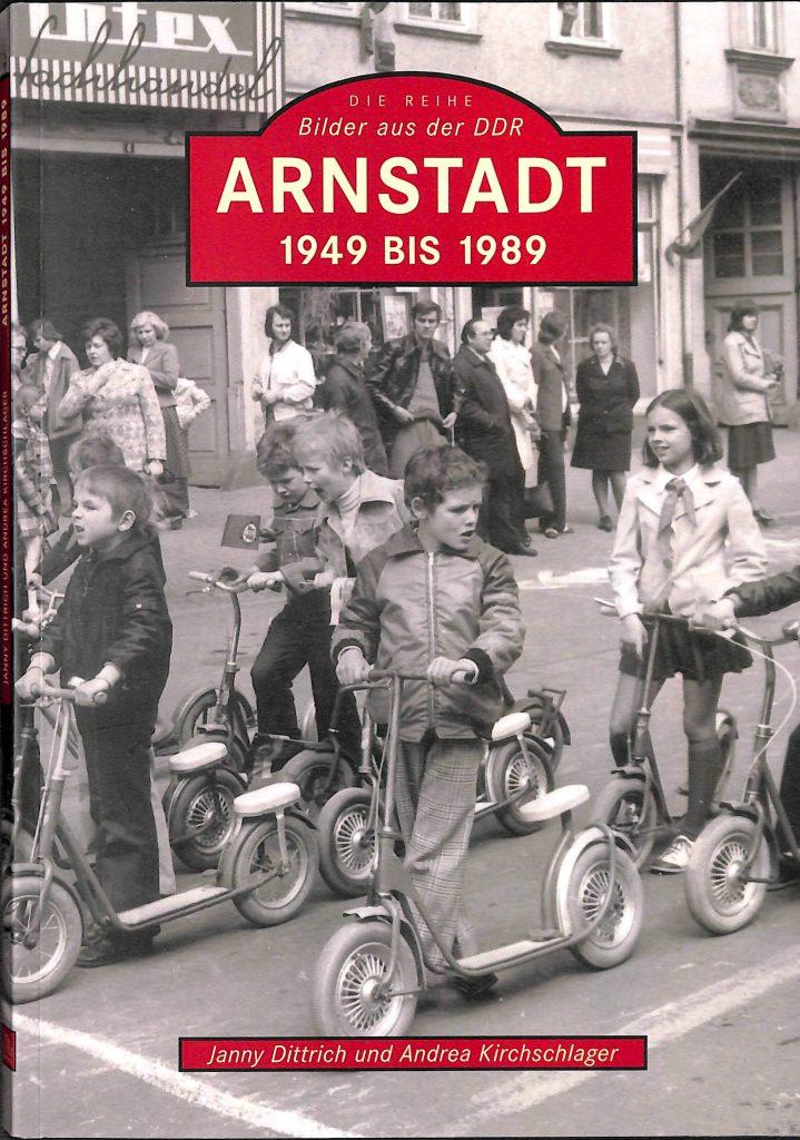 Arnstadt 1949 bis 1989