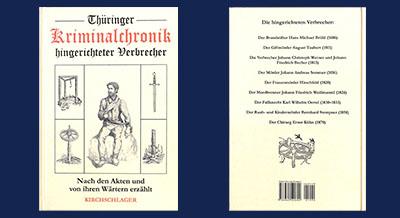 Thüringer Kriminalchronik hingerichteter Verbrecher - in Arnstadt verfügbar